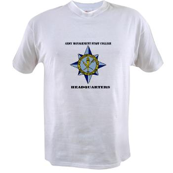 AMSCC - A01 - 04 - DUI - Army Management Staff College Headquarters with Text - Value T-shirt