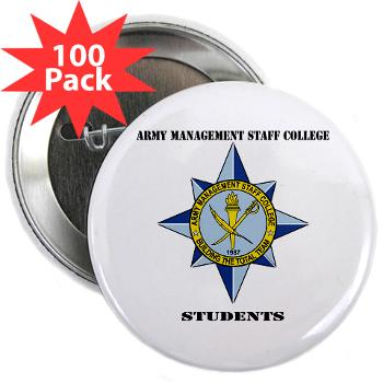 "AMSCC - M01 - 01 - DUI - Army Management Staff College Students with Text - 2.25"" Button (100 pack)"