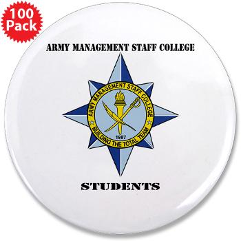 "AMSCC - M01 - 01 - DUI - Army Management Staff College Students with Text - 3.5"" Button (100 pack)"