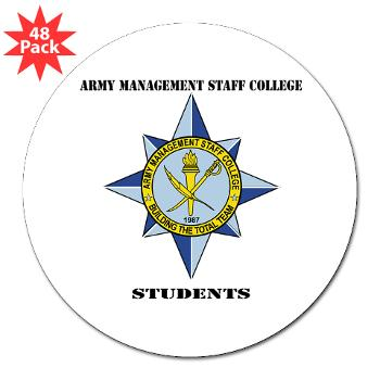 "AMSCC - M01 - 01 - DUI - Army Management Staff College Students with Text - 3"" Lapel Sticker (48 pk)"