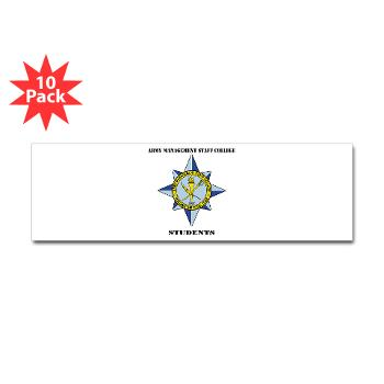 AMSCC - M01 - 01 - DUI - Army Management Staff College Students with Text - Sticker (Bumper 10 pk)
