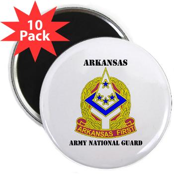 "ARARNG - M01 - 01 - DUI - Arkansas Army National Guard With Text - 2.25"" Magnet (10 pack)"