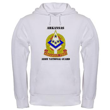 ARARNG - A01 - 03 - DUI - Arkansas Army National Guard With Text - Hooded Sweatshirt