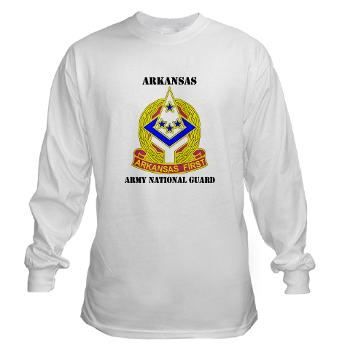 ARARNG - A01 - 03 - DUI - Arkansas Army National Guard With Text - Long Sleeve T-Shirt