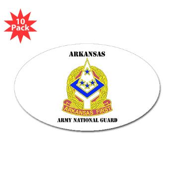ARARNG - M01 - 01 - DUI - Arkansas Army National Guard With Text - Sticker (Oval 10 pk)