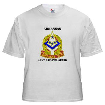 ARARNG - A01 - 04 - DUI - Arkansas Army National Guard With Text - White t-Shirt