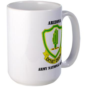 ARIZONAARNG - M01 - 03 - DUI - Arizona Army National Guard with Text Large Mug