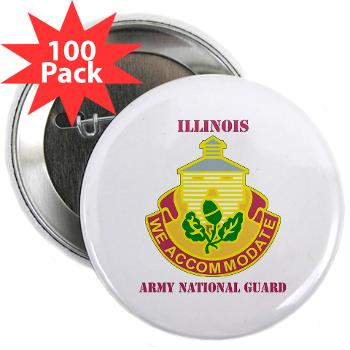 "ARNGILLINOIS - M01 - 01 - DUI - ILLINOIS ARNG with Text - 2.25"" Button (100 pack)"