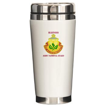 ARNGILLINOIS - M01 - 03 - DUI - ILLINOIS ARNG with Text - Ceramic Travel Mug