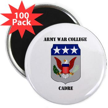 "AWCC - M01 - 01 - Army War College Cadre with Text 2.25"" Magnet (100 pack)"