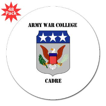 "AWCC - M01 - 01 - Army War College Cadre with Text 3"" Lapel Sticker (48 pk)"