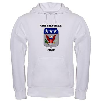 AWCC - A01 - 03 - Army War College Cadre with Text Hooded Sweatshirt