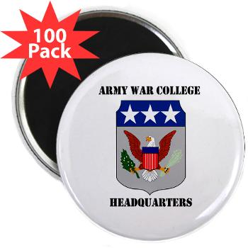 "AWCH - M01 - 01 - Army War College Headquarters with Text 2.25"" Magnet (100 pack)"