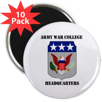 "AWCH - M01 - 01 - Army War College Headquarters with Text 2.25"" Magnet (10 pack)"