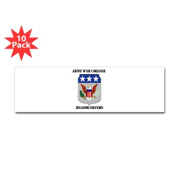 AWCH - M01 - 01 - Army War College Headquarters with Text Sticker (Bumper 10 pk)