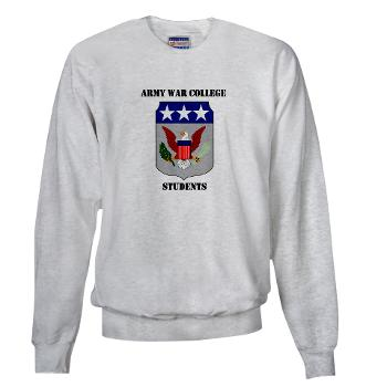 AWCS - A01 - 03 - Army War College Students with Text Sweatshirt
