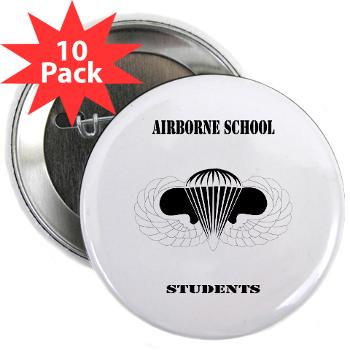 "Airborne - M01 - 01 - DUI - Airborne School - Cadre with Text - 2.25"" Button (10 pack)"