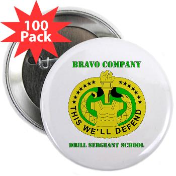 "BCDSS - M01 - 01 - DUI - Bravo Co - Drill Sgt School with Text 2.25"" Button (100 pack)"