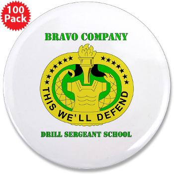 "BCDSS - M01 - 01 - DUI - Bravo Co - Drill Sgt School with Text 3.5"" Button (100 pack)"