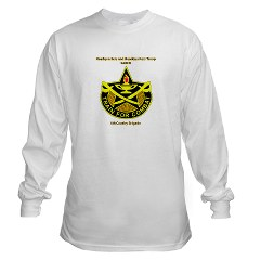 "BHHTS - A01 - 03 - DUI - Brigade Headquarters Headquarters Troop - ""Saber"" with Text Long Sleeve T-Shirt"
