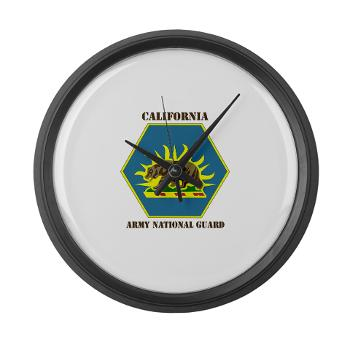CALIFORNIAARNG - M01 - 03 - DUI - California Army National Guard with text - Large Wall Clock