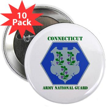 "CONNECTICUTARNG - M01 - 01 - DUI - Connecticut Army National Guard with text 2.25"" Button (10 pack)"