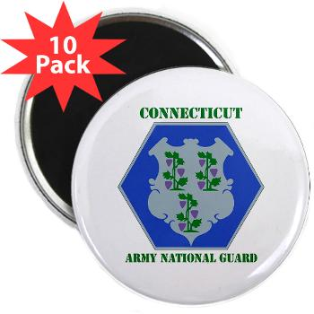 "CONNECTICUTARNG - M01 - 01 - DUI - Connecticut Army National Guard with text 2.25"" Magnet (10 pack)"