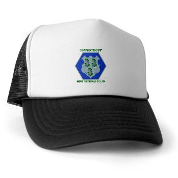 CONNECTICUTARNG - A01 - 02 - DUI - Connecticut Army National Guard with text Trucker Hat