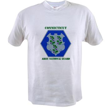 CONNECTICUTARNG - A01 - 04 - DUI - Connecticut Army National Guard with text Value T-Shirt