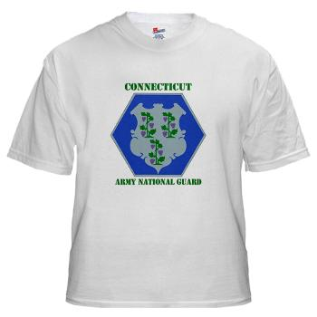 CONNECTICUTARNG - A01 - 04 - DUI - Connecticut Army National Guard with text White T-Shirt
