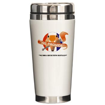 CRB - M01 - 03 - DUI - Columbia Recruiting Bn with Text - Ceramic Travel Mug