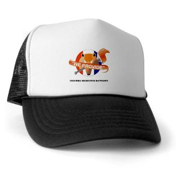 CRB - A01 - 02 - DUI - Columbia Recruiting Bn with Text - Trucker Hat