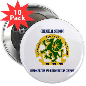 "CSHQHQC - M01 - 01 - DUI - Chemical School - HQ and HQ Coy with Text - 2.25"" Button (10 pack)"