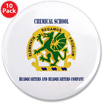 "CSHQHQC - M01 - 01 - DUI - Chemical School - HQ and HQ Coy with Text - 3.5"" Button (10 pack)"