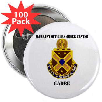 "CWOCC - M01 - 01 - DUI - Warrant Officer Career Center - Cadre with Text - 2.25"" Button (100 pack)"