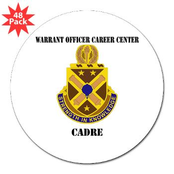 "CWOCC - M01 - 01 - DUI - Warrant Officer Career Center - Cadre with Text - 3"" Lapel Sticker (48 pk)"