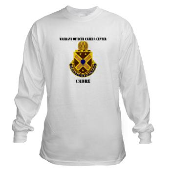 CWOCC - A01 - 03 - DUI - Warrant Officer Career Center - Cadre with Text - Long Sleeve T-Shirt
