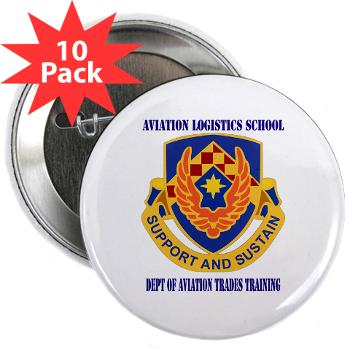 "DATT - M01 - 01 - DUI - Dept of Aviation Trades Training with Text 2.25"" Button (10 pack)"