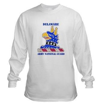 DELAWAREARNG - A01 - 03 - DUI - Delaware Army National Guard with text - Long Sleeve T-Shirt
