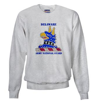DELAWAREARNG - A01 - 03 - DUI - Delaware Army National Guard with text - Sweatshirt