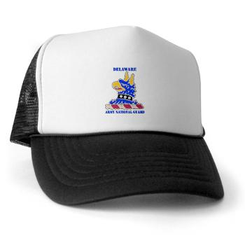 DELAWAREARNG - A01 - 02 - DUI - Delaware Army National Guard with text - Trucker Hat