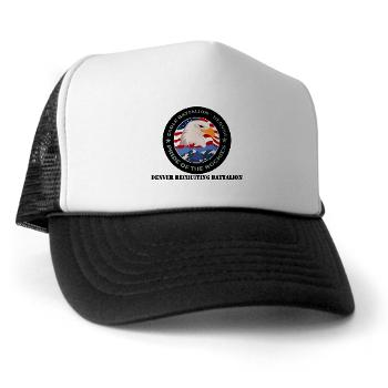 DRBN - A01 - 02 - DUI - Denver Recruiting Battalion with Text - Trucker Hat