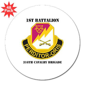 "1B316CB - M01 - 01 - DUI - 1st Battalion - 316th Cavalry Brigade with Text 3"" Lapel Sticker (48 pk)"