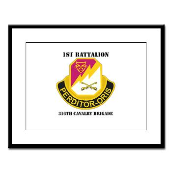1B316CB - M01 - 02 - DUI - 1st Battalion - 316th Cavalry Brigade with Text Large Framed Print