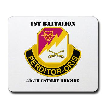 1B316CB - M01 - 03 - DUI - 1st Battalion - 316th Cavalry Brigade with Text Mousepad