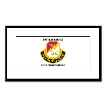 1B316CB - M01 - 02 - DUI - 1st Battalion - 316th Cavalry Brigade with Text Small Framed Print