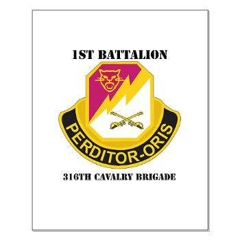 1B316CB - M01 - 02 - DUI - 1st Battalion - 316th Cavalry Brigade with Text Small Poster