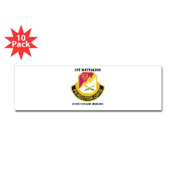 1B316CB - M01 - 01 - DUI - 1st Battalion - 316th Cavalry Brigade with Text Sticker (Bumper 10 pk)