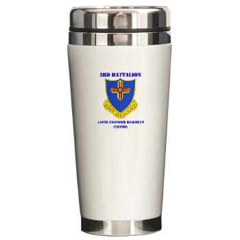 3B410ER - M01 - 03 - DUI - 3rd Bn - 410TH Engineer Regt with Text Ceramic Travel Mug