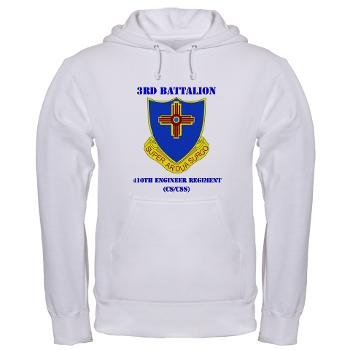 3B410ER - A01 - 03 - DUI - 3rd Bn - 410TH Engineer Regt with Text Hooded Sweatshirt